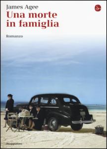 Libro Una morte in famiglia James Agee