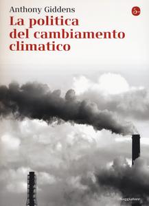 Libro La politica del cambiamento climatico Anthony Giddens