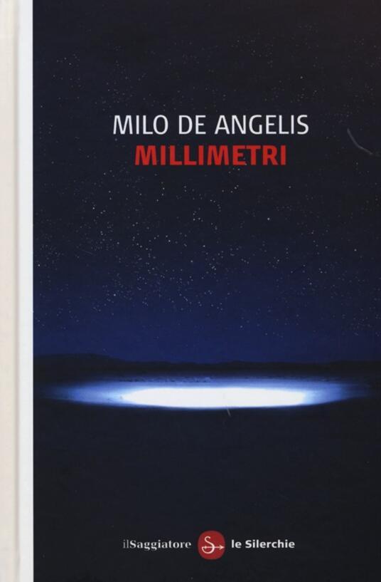 Millimetri - Milo De Angelis - copertina