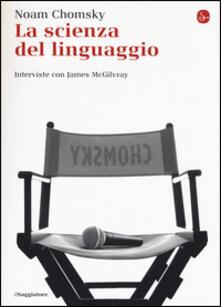 La scienza del linguaggio. Interviste con James McGilvray.pdf