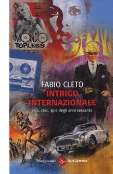 Amatigota.it Intrigo internazionale. Pop, chic, spie degli anni settanta Image