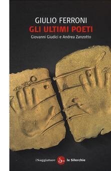 Winniearcher.com Gli ultimi poeti. Giovanni Giudici e Andrea Zanzotto Image