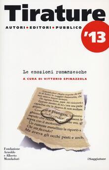 Tirature 2013. Le emozioni romanzesche - copertina