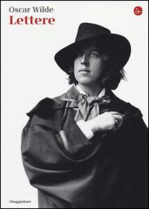 Foto Cover di Lettere, Libro di Oscar Wilde, edito da Il Saggiatore