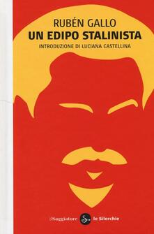 Un Edipo stalinista - Rubén Gallo - copertina