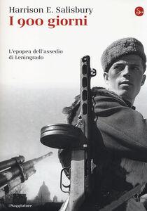 Libro I 900 giorni. L'epopea dell'assedio di Leningrado Harrison E. Salisbury