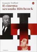 Libro Il cinema secondo Hitchcock François Truffaut