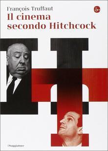 Il cinema secondo Hitchcock - François Truffaut - copertina