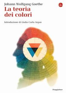 Libro La teoria dei colori J. Wolfgang Goethe