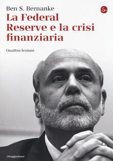 Equilibrifestival.it La Federal Reserve e la crisi finanziaria. Quattro lezioni Image