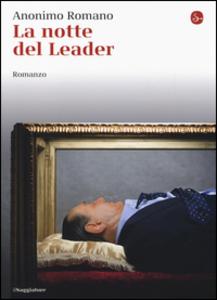 Libro La notte del leader Anonimo romano