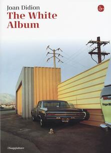 The White Album - Joan Didion - copertina