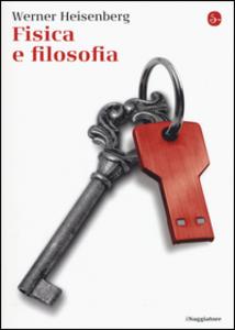 Libro Fisica e filosofia Werner Heisenberg