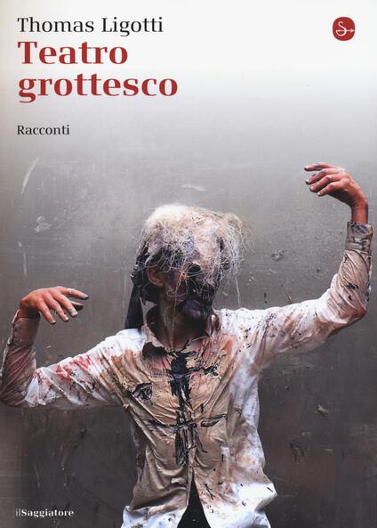 Teatro grottesco - Thomas Ligotti - copertina