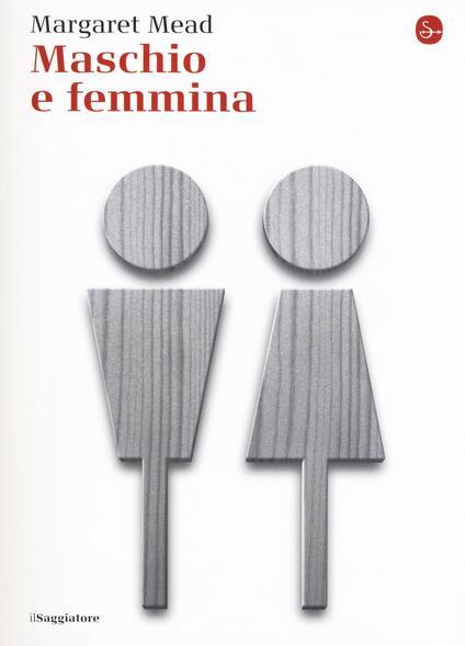Maschio e femmina - Margaret Mead - copertina