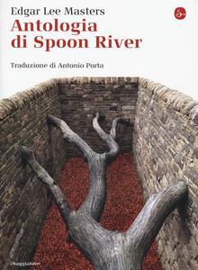 Libro Antologia di Spoon River. Testo inglese a fronte Edgar Lee Masters
