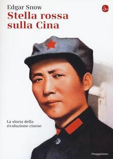 Stella rossa sulla Cina. Storia della rivoluzione cinese.pdf