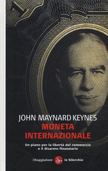 Parcoarenas.it Moneta internazionale. Un piano per la libertà del commercio e il disarmo finanziario Image