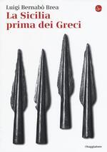 La Sicilia prima dei greci