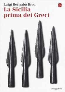 La Sicilia prima dei greci - Luigi Bernabò Brea - copertina