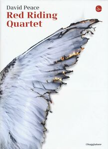 Libro Red riding quartet David Peace