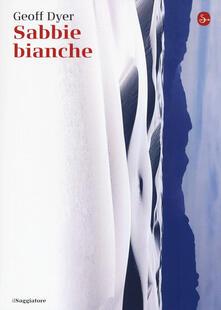Sabbie bianche - Geoff Dyer - copertina