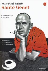 Libro Santo Genet, commediante e martire Jean-Paul Sartre