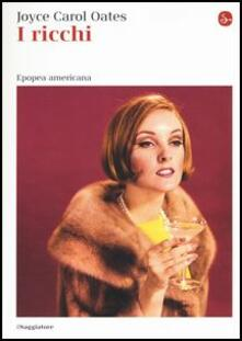 I ricchi - Joyce Carol Oates - copertina