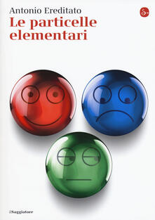 Le particelle elementari.pdf