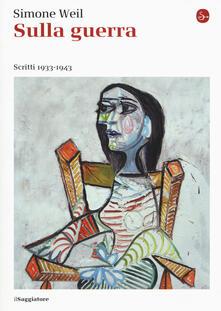 Sulla guerra. Scritti 1933-1943.pdf