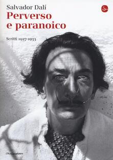 Steamcon.it Perverso e paranoico. Scritti 1927-1933 Image