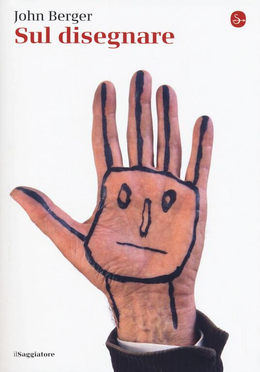 Sul disegnare - John Berger - copertina