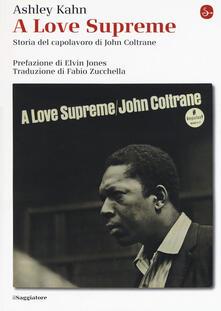 Osteriacasadimare.it A love supreme. Storia del capolavoro di John Coltrane. Ediz. ampliata Image
