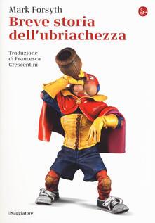 Secchiarapita.it Breve storia dell'ubriachezza Image