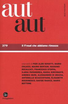 Osteriacasadimare.it Aut aut. Vol. 379: Freud che abbiamo rimosso, Il. Image