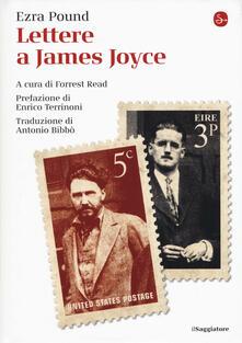 Lettere a James Joyce - Ezra Pound - copertina