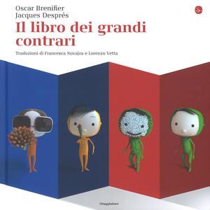 Il libro dei grandi contrari - Oscar Brenifier - copertina