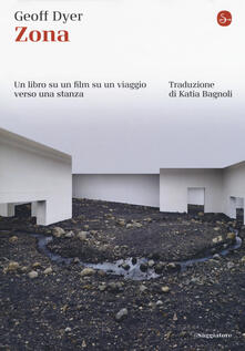 Zona. Un libro su un film su un viaggio verso una stanza.pdf