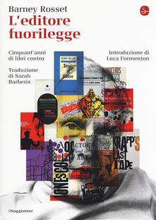 Rallydeicolliscaligeri.it L' editore fuorilegge. Cinquant'anni di libri contro Image