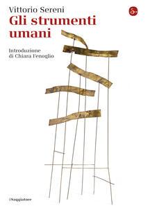 Gli strumenti umani - Vittorio Sereni - copertina
