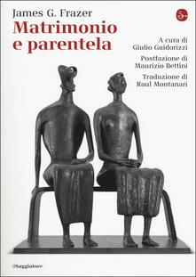 Matrimonio e parentela - James George Frazer - copertina