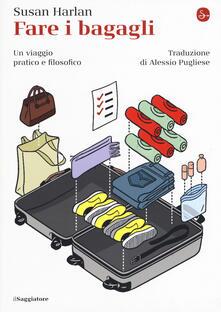 Fare i bagagli. Un viaggio pratico e filosofico - Susan Harlan - copertina