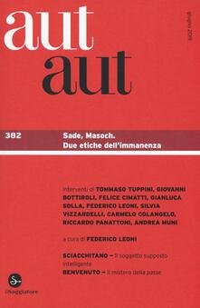 Winniearcher.com Aut aut. Vol. 382: Sade, Masoch. Due etiche dell'immanenza. Image