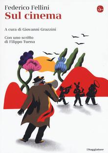 Sul cinema - Federico Fellini - copertina