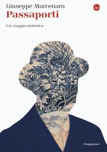 Ascotcamogli.it Passaporti. Un viaggio esoterico Image