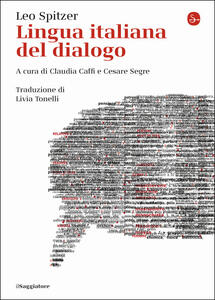 Libro Lingua italiana del dialogo Leo Spitzer