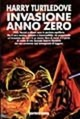 Invasione: anno zero - Turtledove Harry
