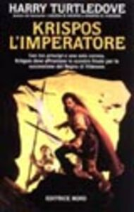 Libro Krispos l'imperatore Harry Turtledove