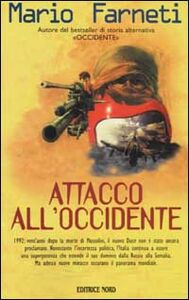 Libro Attacco all'Occidente Mario Farneti
