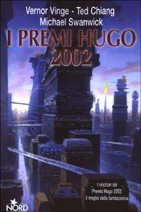 Foto Cover di I premi Hugo 2002, Libro di AA.VV edito da Nord
